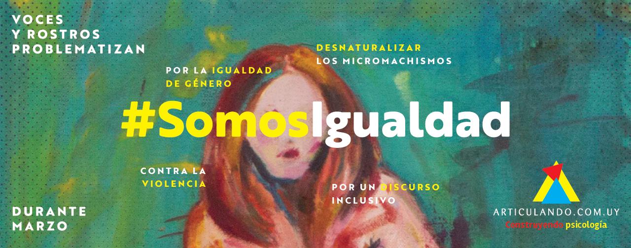 #Somos voces y rostros por la igualdad de género