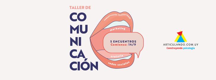 Taller de comunicación: ¡inscripciones abiertas!