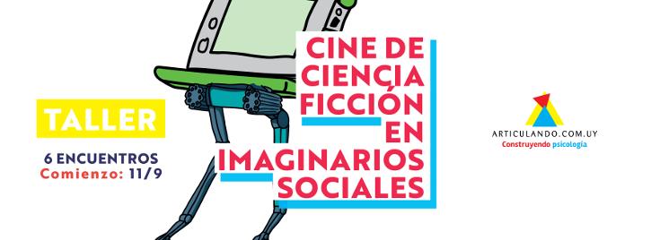 Ciencia ficción en imaginarios sociales: ¡inscripciones abiertas!